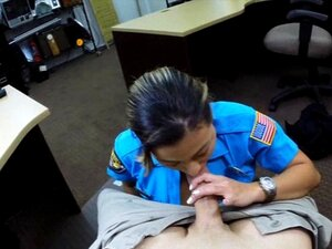 Latina police officer sex with pawn man at the pawnshop. Big tits police officer sucks off and fucked the pawnkeeper in the pawnshop after trying to pawn her weapon